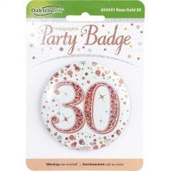 Sparkling Fizz 30th Holographic Rose Gold & White Badge