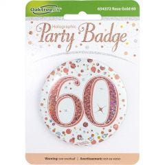 Sparkling Fizz 60th Holographic Rose Gold & White Badge
