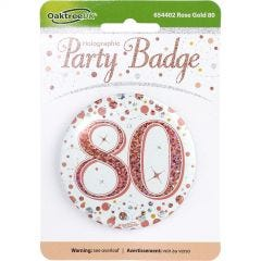 Sparkling Fizz 80th Holographic Rose Gold & White Badge