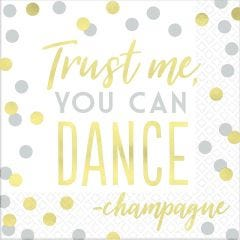 Trust Me You Can Dance Large Napkins / Serviettes (Pack of 16)