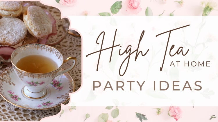 High Tea At Home Party Ideas - Cover