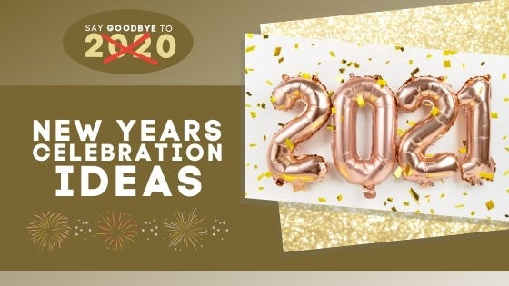 Say Goodbye To 2020 - New Year Celebration Ideas - Cover